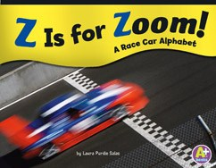 Z Is for Zoom!: A Race Car Alphabet