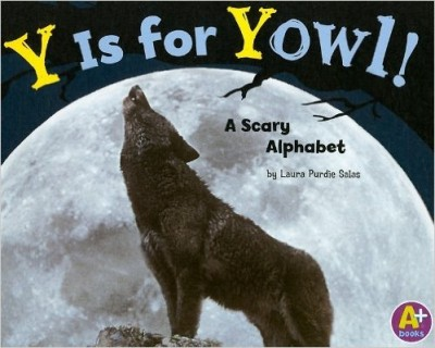 Y Is for Yowl!: A Scary Alphabet